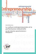 La culture entrepreneuriale et la performance  industrielle