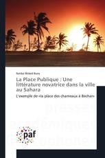 La Place Publique : Une littérature novatrice dans la ville au Sahara