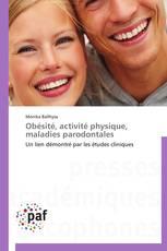 Obésité, activité physique, maladies parodontales