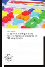 L'apport du ludique dans l'enseignement du lexique en FLE au primaire
