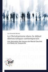 Le Christianisme dans le débat démocratique contemporain
