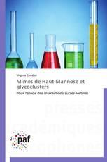 Mimes de Haut-Mannose et glycoclusters