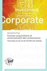 Fusions-acquisitions et enracinement des actionnaires