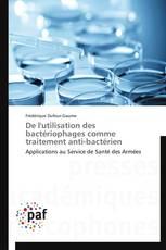 De l'utilisation des bactériophages comme traitement anti-bactérien