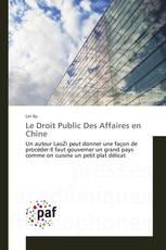 Le Droit Public Des Affaires en Chine