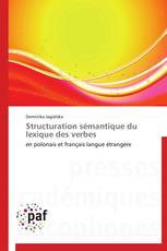 Structuration sémantique du lexique des verbes