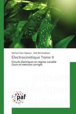 Électrocinétique Tome II