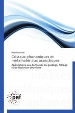 Cristaux phononiques et métamatériaux acoustiques