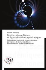 Régions de confiance  et approximations quadratiques