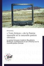 « Trois Grâces » de la Poésie nouvelle et la nouvelle poésie chinoise