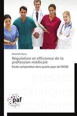 Régulation et efficience de la profession médicale