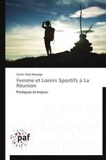 Femme et Loisirs Sportifs à La Réunion