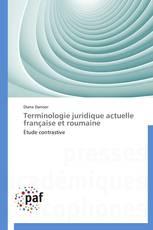 Terminologie juridique actuelle française et roumaine