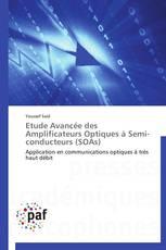 Etude Avancée des Amplificateurs Optiques à Semi-conducteurs (SOAs)
