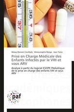 Prise en Charge Médicale des Enfants Infectés par le VIH et sous ARV