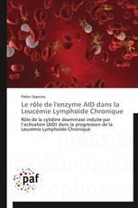 Le rôle de l'enzyme AID dans la Leucémie Lymphoïde Chronique