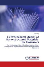 Electrochemical Studies of Nano-structured Materials for Biosensors