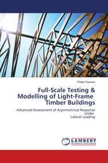 Full-Scale Testing & Modelling of Light-Frame Timber Buildings