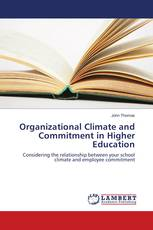 Organizational Climate and Commitment in Higher Education