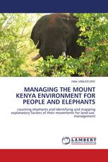 MANAGING THE MOUNT KENYA ENVIRONMENT FOR PEOPLE AND ELEPHANTS