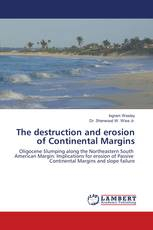 The destruction and erosion of Continental Margins