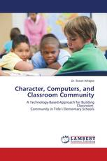 Character, Computers, and Classroom Community