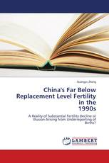 China's Far Below Replacement Level Fertility in the 1990s