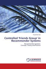 Controlled 'Friends Group' in Recommender Systems