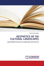 AESTHETICS OF TAI CULTURAL LANDSCAPES
