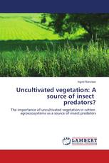 Uncultivated vegetation: A source of insect predators?