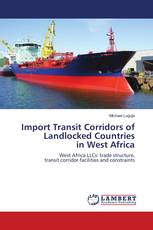 Import Transit Corridors of Landlocked Countries in West Africa