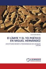 El LÍMITE Y EL YO POÉTICO EN MIGUEL HERNÁNDEZ