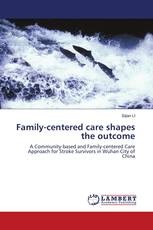 Family-centered care shapes the outcome
