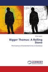 Bigger Thomas: A Rolling Stone
