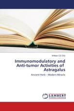 Immunomodulatory and Anti-tumor Activities of Astragalus