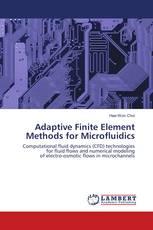 Adaptive Finite Element Methods for Microfluidics
