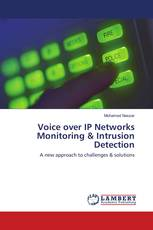 Voice over IP Networks Monitoring & Intrusion Detection