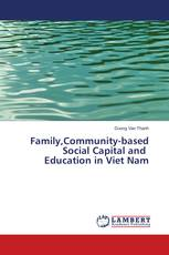 Family,Community-based Social Capital and Education in Viet Nam