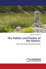 The Politics and Poetics of the Nation: