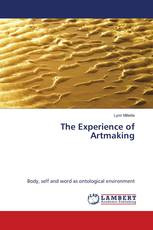 The Experience of Artmaking