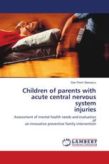 Children of parents with acute central nervous system injuries