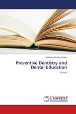 Preventive Dentistry and Dental Education