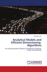 Analytical Models and Efficient Dimensioning Algorithms
