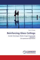 Reinforcing Glass Ceilings
