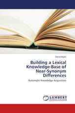 Building a Lexical Knowledge-Base of Near-Synonym Differences