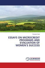 ESSAYS ON MICROCREDIT PROGRAMS AND EVALUATION OF WOMEN'S SUCCESS
