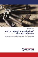 A Psychological Analysis of Political Violence