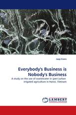 Everybody''s Business is Nobody''s Business