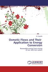 Osmotic Flows and Their   Application to Energy Conversion