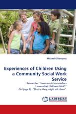 Experiences of Children Using a Community Social Work Service